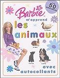 echange, troc Fiona Munro - Barbie m'apprend les animaux : Avec des autocollants