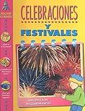 Celebraciones y Festivales (Biblioteca de Descubrimientos) (Spanish Edition)