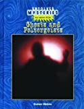 Ghosts and Poltergeists (Unsolved Mysteries)