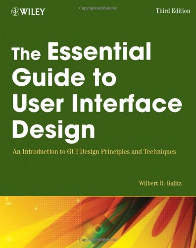 Essential Guide to User Interface Design, The