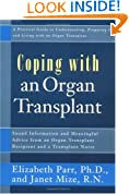 Coping with an Organ Transplant: A Practical Guide (Coping With Series)