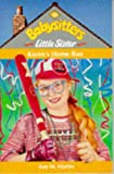 Karen's Home Run (Babysitters Little Sister) (0590555901) by Ann M. Martin