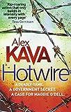 Alex Kava Hotwire (Maggie O'Dell)