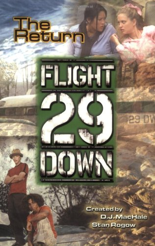 The Return (Flight 29 Down)