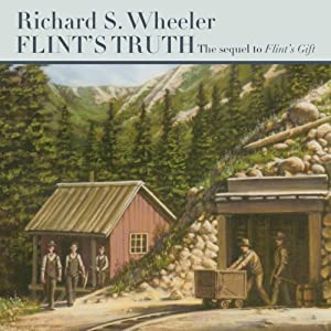 Flint's Truth: The Sam Flint Series, Book 2 | [Richard S. Wheeler]