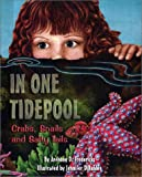 In One Tidepool: Crabs, Snails, and Salty Tails