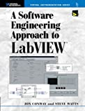 Software Engineering Approach to LabVIEW, A (National Instruments Virtual Instrumentation Series)