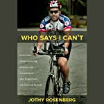 Who Says I Can't? | Jothy Rosenberg