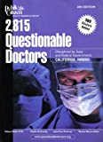 img - for 2,815 Questionable Doctors (Disciplined by State and Federal Governments, Region 4: California, Hawaii) book / textbook / text book