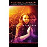 WWW: Wonderby Robert J. Sawyer