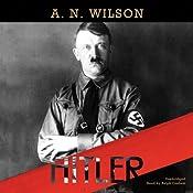 Hitler | [A. N. Wilson]