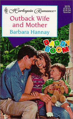 Image for Outback Wife And Mother (Daddy Boom) (Harlequin Romance, 3578)