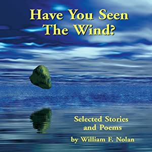 Have You Seen the Wind? Audiobook
