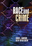 Race and Crime (0761929487) by Shaun L. Gabbidon