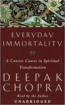 Everyday Immortality: A Concise Course in Spiritual