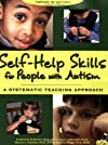 Self-Help Skills for People With Autism: A Systematic Teaching Approach