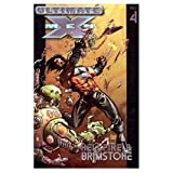 Ultimate X-Men Volume 4: Hellfire & Brimstone TPB: Hellfire and Brimstone v. 4 (Graphic Novel Pb)by Mark Millar