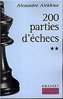 200 parties d'échecs, tome II