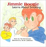 Jimmie Boogie Learns About Smoking, Second Edition
