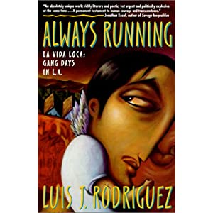 always running la vida loca His bestselling memoir always running: la vida loca: gang days in la  became the go-to text that described the downward spiral and.