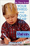 img - for Your Three- and Four-Year-Old: As They Grow book / textbook / text book