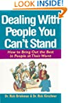 Dealing with People You Can't Stand:...