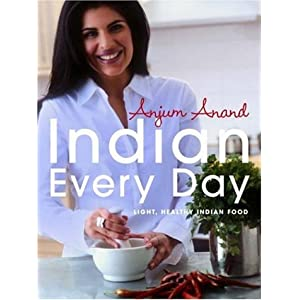 Indian Everyday by Anjum Anand
