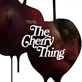 The Cherry Thing