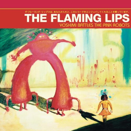 The Flaming Lips - Yoshimi Battles the Pink Robots [5.1] - Zortam Music