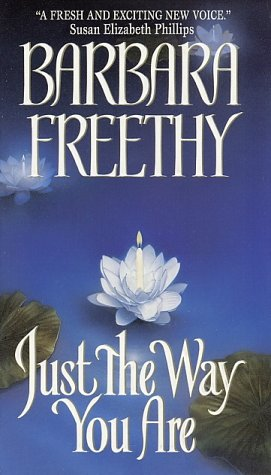 Just the Way You Are (Avon Romance), BARBARA FREETHY