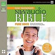 NIrV Audio Bible New Testament, Pure Voice (       UNABRIDGED) by  Biblica Narrated by David Heath
