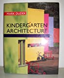 img - for Kindergarten Architecture book / textbook / text book