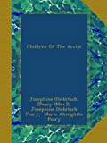img - for Children Of The Arctic book / textbook / text book