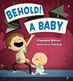 img - for Behold! A Baby book / textbook / text book