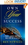Own YOUR Success: The Power to Choose...