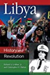 Libya: History and Revolution (Praege...
