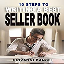 10 Steps to Writing a Best Seller Book Audiobook by Giovanni Dangel Narrated by Van Patel Page