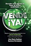 img - for Vende  YA!, adquiere lo secretos para convertirte en un Gran Vendedor: Obt n lo que siempre deseaste  incluso si has llegado a dudar de ti! (Spanish Edition) book / textbook / text book