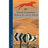"""Wohin du mich f�hrstvon """"David Grossman"""""""