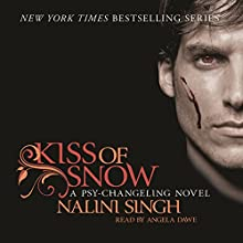 Kiss of Snow: Psy-Changeling, Book 10 Audiobook by Nalini Singh Narrated by Angela Dawe