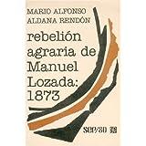 La rebelión agraria de Manuel Lozada, 1873 (SEP/80)