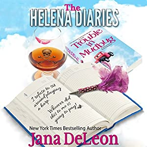 The Helena Diaries - Trouble in Mudbug | [Jana DeLeon]