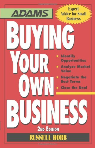 buying-your-own-business-bullets-identify-opportunities-analyze-true-value-negotiate-the-best-terms-
