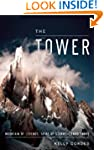 The Tower: A Chronicle of Climbing an...