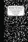 img - for Behind the Walls: A Parents' Guide to Boarding School Culture book / textbook / text book