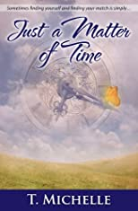 Just a Matter of Time, a Time Travel Romance