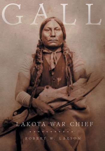 Gall: Lakota War Chief