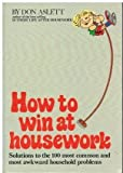 How to Win at Housework (0905521811) by DON ASLETT