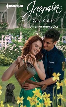 Un amor muy dulce (Jazmín) (Spanish Edition) - Kindle edition by Cara
