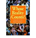 Whose Reality Counts?: Putting the First Last (185339386X) by Chambers, Robert